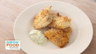 Panko-Crusted Fish Sticks with Herb Dipping Sauce - Everyday Food with Sarah Carey