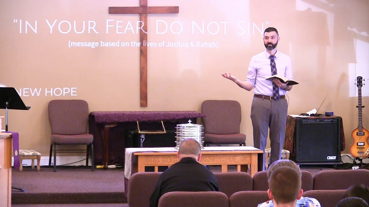 """""""In Your Fear, Do Not Sin"""" (Joshua 1:7 sermon from New Hope Christian Chapel)"""