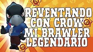 DESTROZAMOS CON CROW ¡NUEVO BROWLER LEGENDARIO EN MI CUENTA! | Brawl Stars