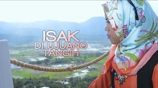 Sazqia Rayani - Isak Di Ujuang Tangih (Official Music Video)