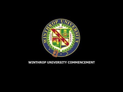 Winthrop University - Afternoon Undergraduate Commencement - May 2018