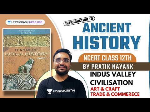 NCERT Class 12 | Ancient History | Art & Craft | Trade & Commerce | Indus Valley Civilisation Part 5
