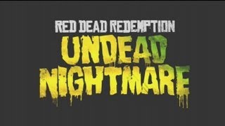 Let's Play – Red Dead Redemption: Undead Nightmare