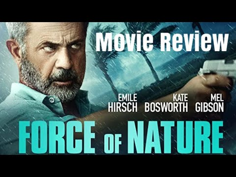 Force Of Nature – Movie Review