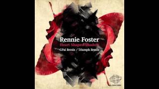 Rennie Foster - Heart Shaped Shadow (Triumph Remix) [Klik Recordings]