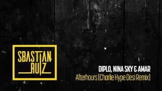 Afterhours feat  Diplo, Nina Sky & Amar   Charlie Hype Desi Remix