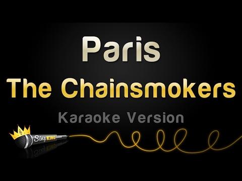 The Chainsmokers - Paris (Karaoke Version)