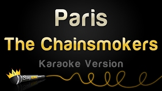 The Chainsmokers - Paris (Karaoke Version)