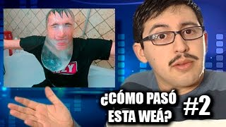 ¿Cómo pasó esta weá? #2 - Chilenito TV