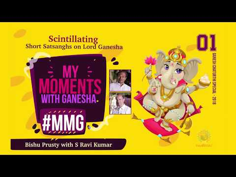 My Moment with Ganesha 01 - S Ravi Kumar | Ganesh Chaturthi Celebrations at Puttaparthi