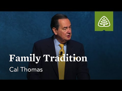 Cal Thomas: Family Tradition