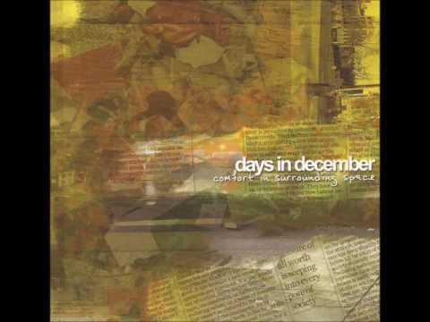 Days In December - Ask A Stupid Question...