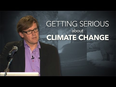 Getting Serious About Climate Change - Charles David Keeling Annual Lecture