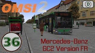 [OMSI 2] Episode n°36: Ligne 16 : Mercedes-Benz GC2 MOD FR !