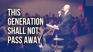 """This Generation Shall Not Pass Away"" - Rev. Lee Stoneking"