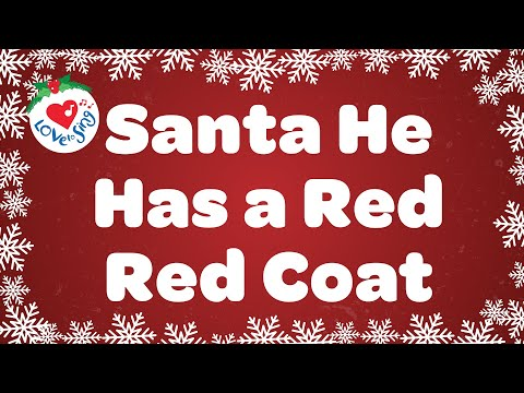 He Has a Red Red Coat with Lyrics | Christmas Song for Kids | Children Love to Sing