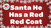 He Has a Red Red Coat | Christmas Song for Kids | Children Love to ...
