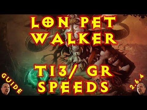 Diablo 3 LoN Pet Walker Witch Doctor Build T13/Speed GR 2.6.4