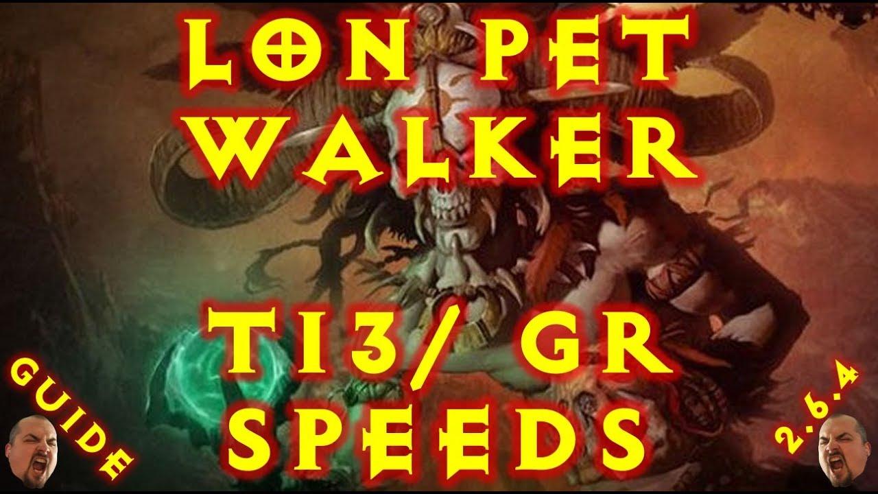 Diablo 3 LoN Pet Walker Witch Doctor Build T13/Speed GR 2.6.4
