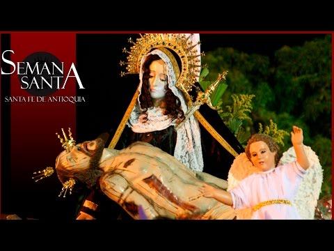 Promocional Semana Santa, Santa Fe de Antioquia 2016