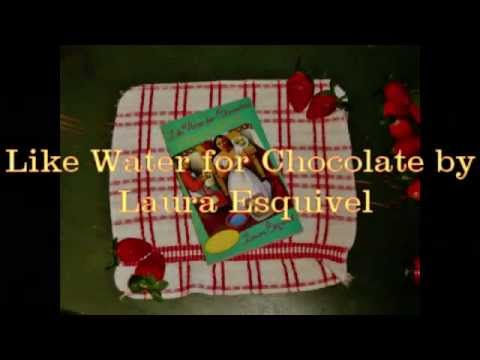Like water for chocolate by esquivel essay