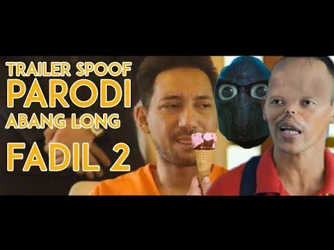PARODY Trailer ABANG LONG FADIL 2 ( Trailer Karut ) 2017