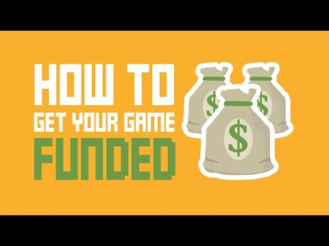 How To Get Your Indie Game Funded (Without Using Kickstarter)