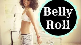 How to do a belly roll / belly wave