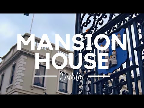 Mansion House ; Official Residence of Lord Mayor of Dublin