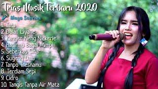 Download Lagu Full Album Trias Musik Maya Sabrina Terbaru 2020 mp3