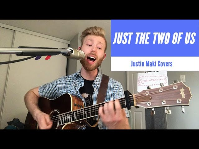 Just The Two of Us - Bill Withers (Cover) | Justin Maki