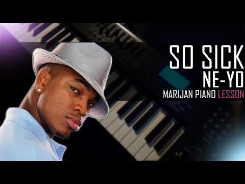 How To Play Ne Yo So Sick Piano Tutorial Lesson Sheets Youtube