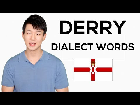 DERRY Dialect Words - How to Speak like Derry Girls