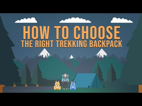 How to choose the right trekking backpack  | Trekking 101