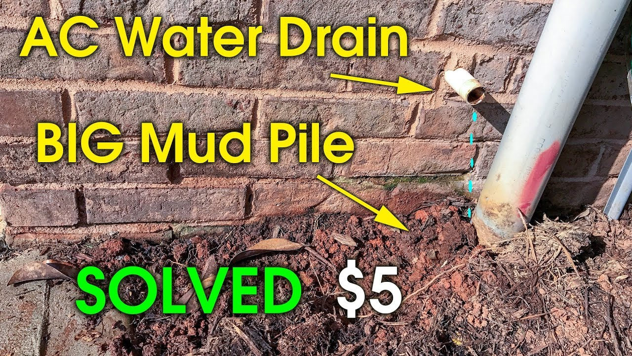Ac Drain Drip Near Foundation Move Ac Drain Water Youtube