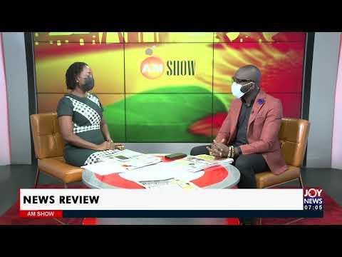 Rebecca Akufo-Addo refunds all allowances - AM Newspaper Headlines on JoyNews (14-7-21)