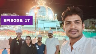 K to K  /EP:17/ ajmer darga, അജ്മീർ ദർഗ്ഗയും, ചുറ്റുമുള്ള തെരുവുകളും