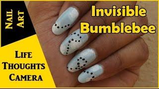 Nail Art : Invisible Bumblebee - Ep 138 | Life Thoughts Camera