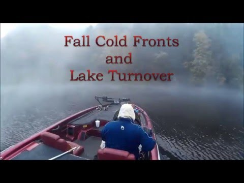 Fall Cold Fronts And Lake Turnover Bass'n