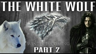 The Future of Jon Snow (Part 2) - Game of Thrones Season 7 Predictions w/ Spoilers