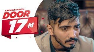Door (Full Song) | Kanwar Chahal | Sanaa | Latest Punjabi Song 2017 | Speed Records