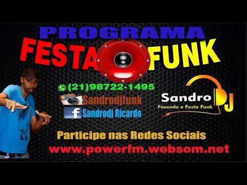 Programa Festa Funk - Ao vivo com Sandro DJ