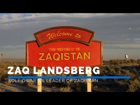 ZAQ LANDSBERG - SOLE OWNER & LEADER OF ZAQISTAN