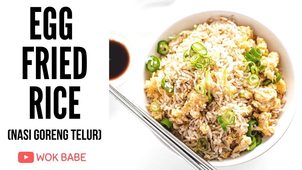 Egg Fried Rice Nasi Goreng Telur Wok Babe