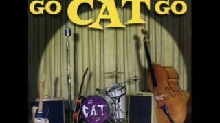 Go Cat Go- Forever
