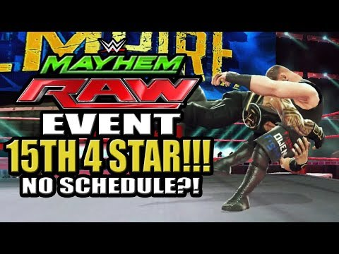 WWE Mayhem - 15th 4 Star Superstar!!! Raw 3 4 Star Event, No Schedule Posted Today