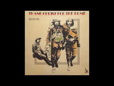 Groundhogs - Thank Christ for the Bomb (Full Album)