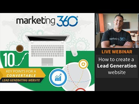 How to Create a Lead Generation Website - 10 Tips