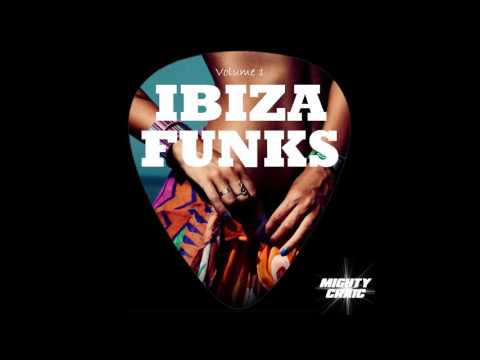 Ibiza Funks - Funky House & Disco Party Mix - Volume 1