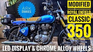 Modified Royal Enfield Classic 350 in chennai |  LED DISPLAY | 13 chrome ALLOY WHEEL |  ARK Diaries